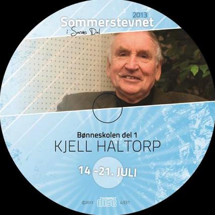 2013-Kjell-Haltorp-bønn-del-1